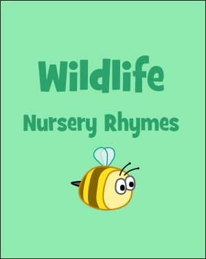 Wildlife Nursery Rhymes