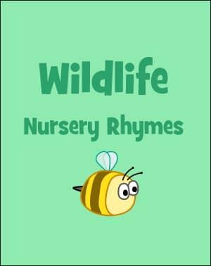 Wildlife Nursery Rhymes