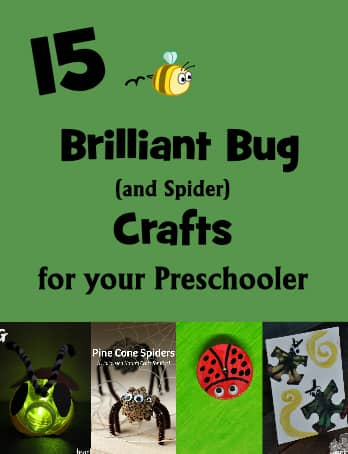 15 Bug (and spider) Crafts for your Preschooler