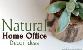 DIY & ready made natural home office decor ideas