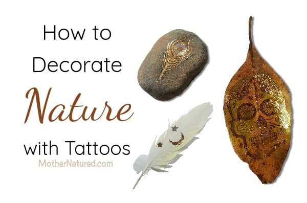 How to decorate nature with tattoos