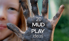 20 glorious ways to play with mud!