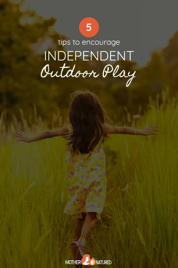 Independent Outdoor Play